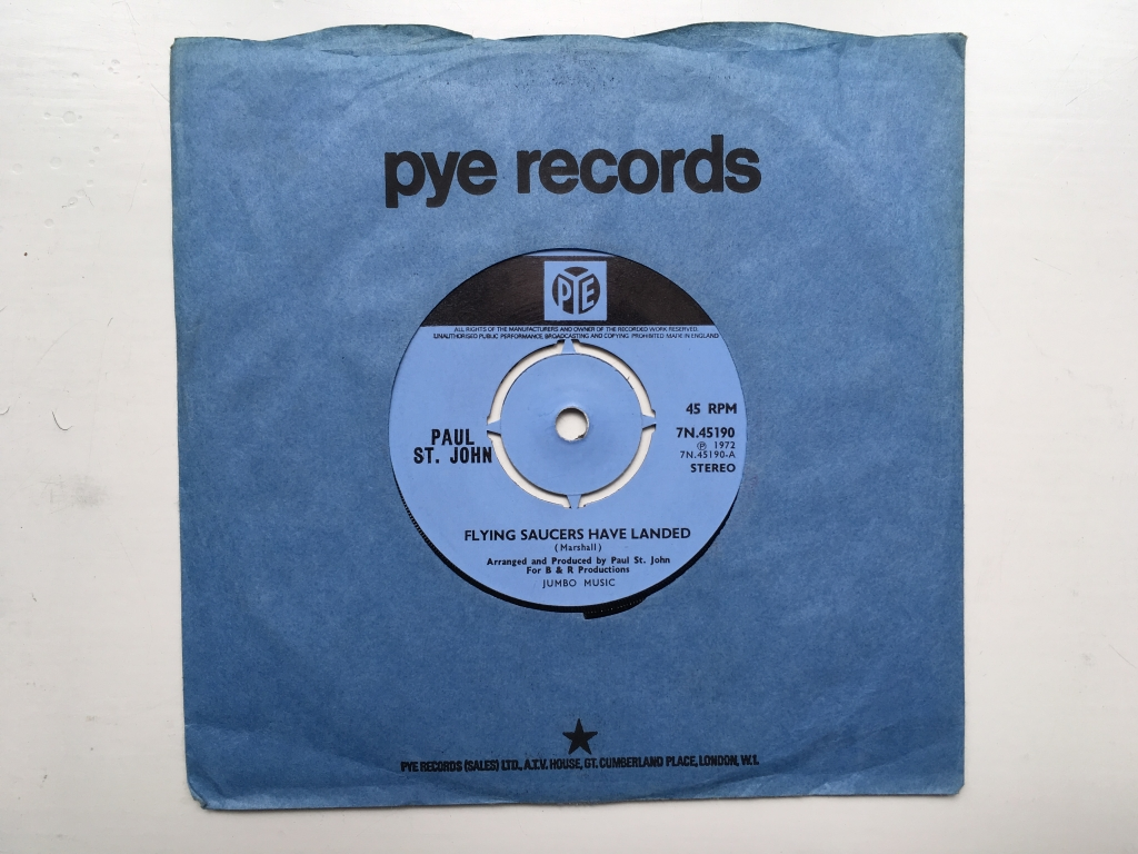 Paul St. John - Flying Saucers Have Landed (UK 1972 Pye Records 7N.45190)