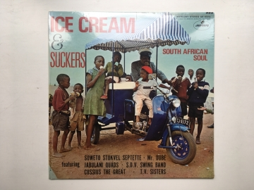 Ice Cream and Suckers - South African Soul